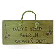 "Wooden Plaque - ""Dad's Shed..."""